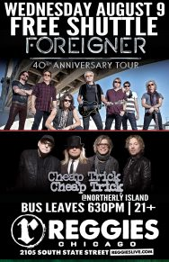 SHUTTLE TO FOREIGNER, CHEAP TRICK