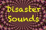 Disaster Sounds