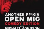 Canceled: Another F#*kin' Open Mic- Comedy Edition