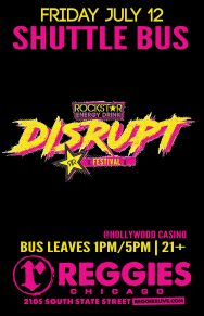 SHUTTLE TO ROCKSTAR ENERGY'S DISRUPT FEST