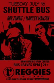 SHUTTLE TO ROB ZOMBIE AND MARILYN MANSON