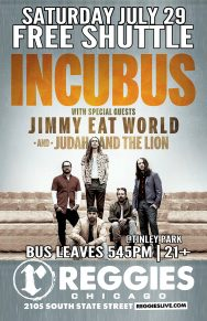 SHUTTLE TO INCUBUS, JIMMY EAT WORLD