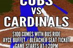 Reggies Cubs vs Cardinals Package