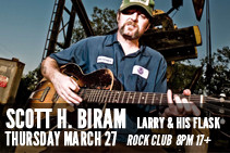 Scott H. Biram and Larry and His Flask