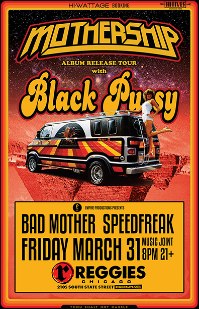 Mothership with Black Pussy at Reggies Rock Club, Chicago, March 31