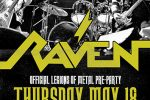 """Official Legions of Metal Pre-Party"" featuring Raven"