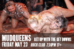 May23_MudqueensHOTBOX