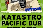 Katastro and Pacific Dub