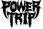 Power Trip and Iron Reagan