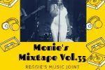 Monie's Mix Tape. Vol. 35