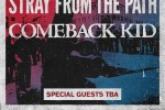 Stray from the Path and Comeback Kid