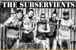 THE SUBSERVIENTS