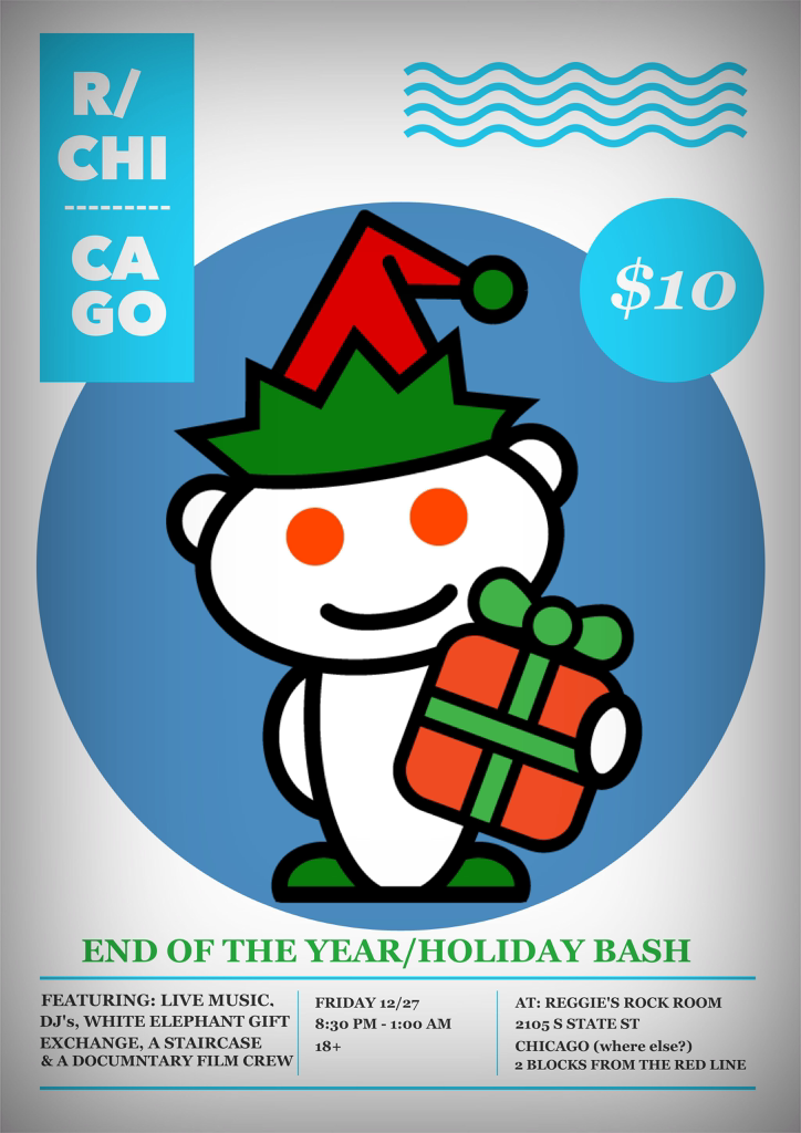 Reddit End of the Year Holiday Party - Reggies Chicago